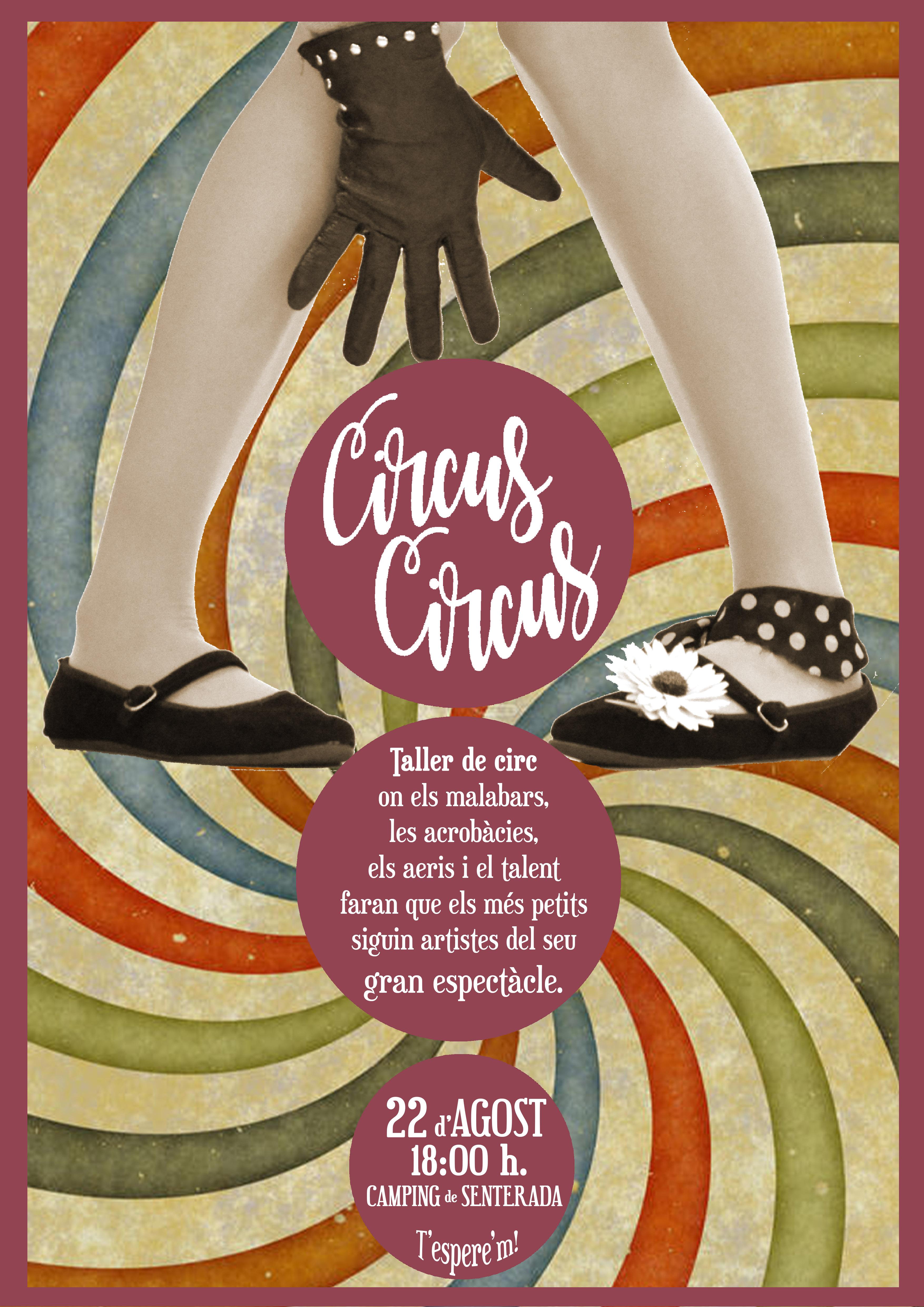 CIRCUS CIRCUS 22/08/18 18.00H
